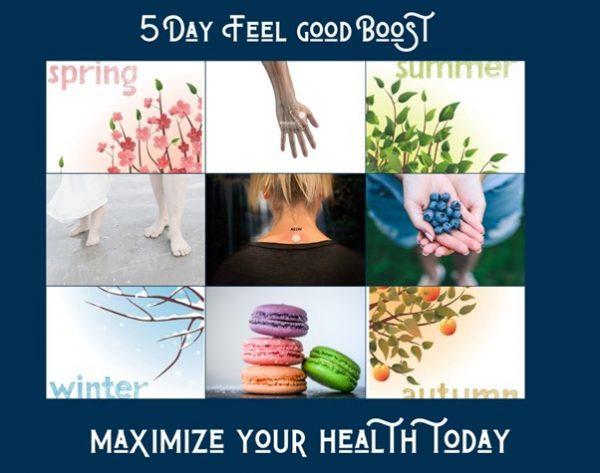 5 day feel good boost